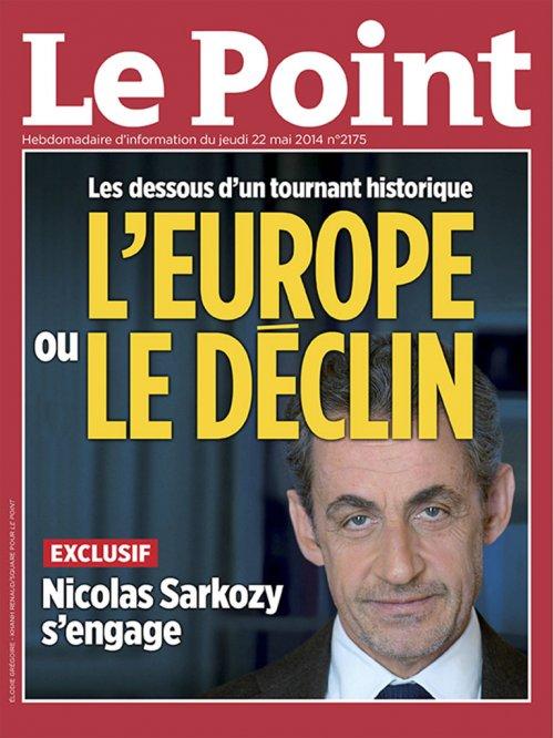 EN DIRECT. Nicolas Sarkozy réveille la campagne européenne - Le Point